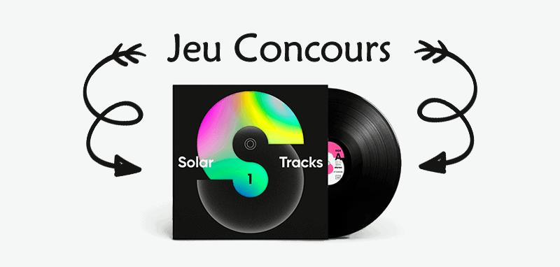Jeu Concours Solar Tracks
